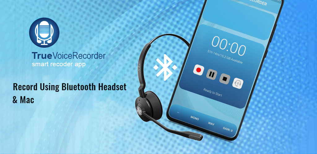 How To Record Using Bluetooth Headset Mic